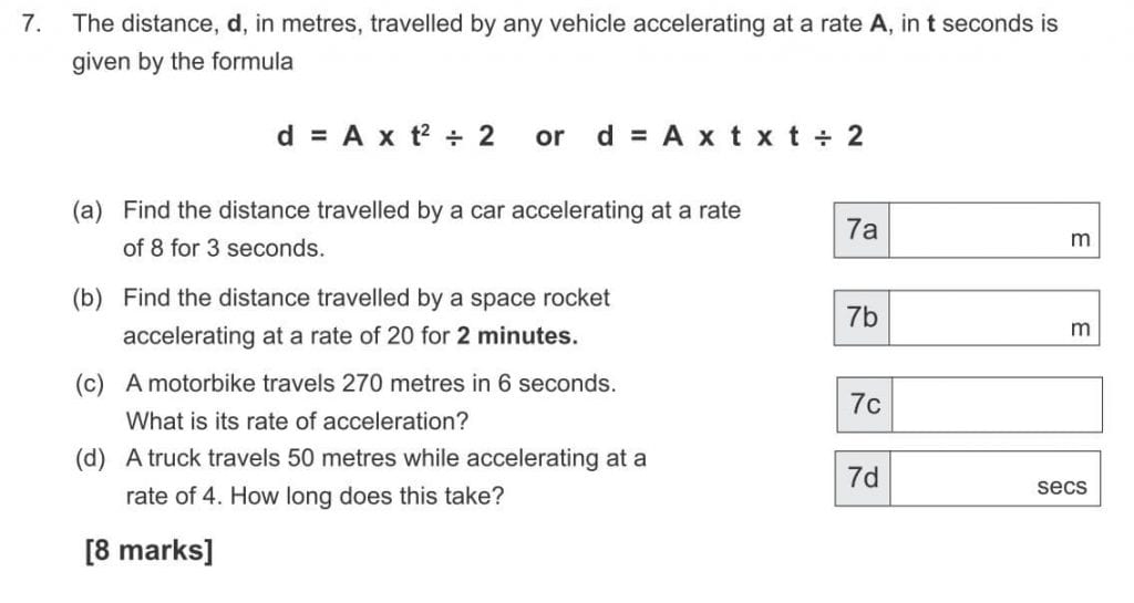 The distance, d, in metres, travelled by any vehicle accelerating at a rate A, in t seconds is given by the formula question