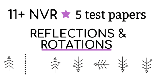 11 Plus Non verbal reasoning practice papers reflections and rotations