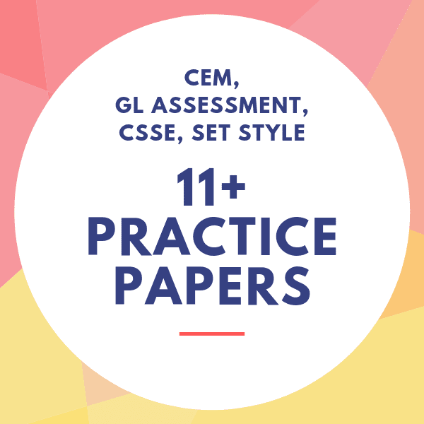 11 Plus (11+) Practice Papers | CEM, GL, CSSE | Must