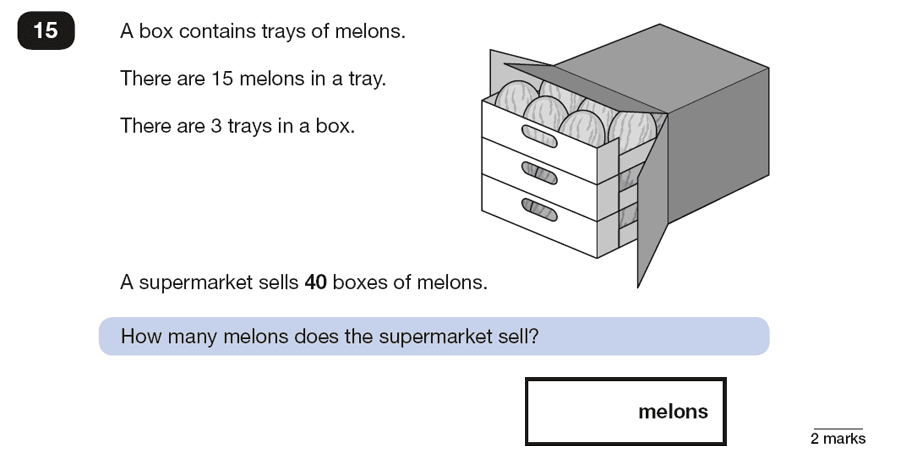 Qusetion 15 Maths KS2 SATs Papers 2018 - Year 6 Practice Paper 2 Reasoning, Numbers, Multiplication, Word Problems