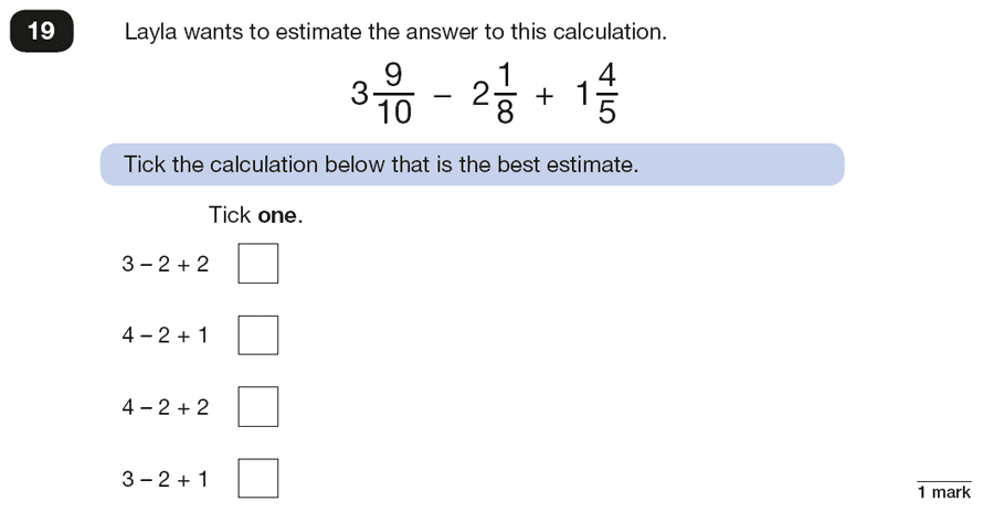 Qusetion 19 Maths KS2 SATs Papers 2018 - Year 6 Practice Paper 2 Reasoning, Numbers, Fractions, Rounding, Logical Problems