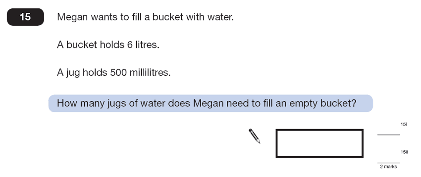 Question 15 Maths KS2 SATs Papers 2013 - Year 6 Practice Paper 2, Numbers, Division, Word Problems, Measurement, Unit Conversions
