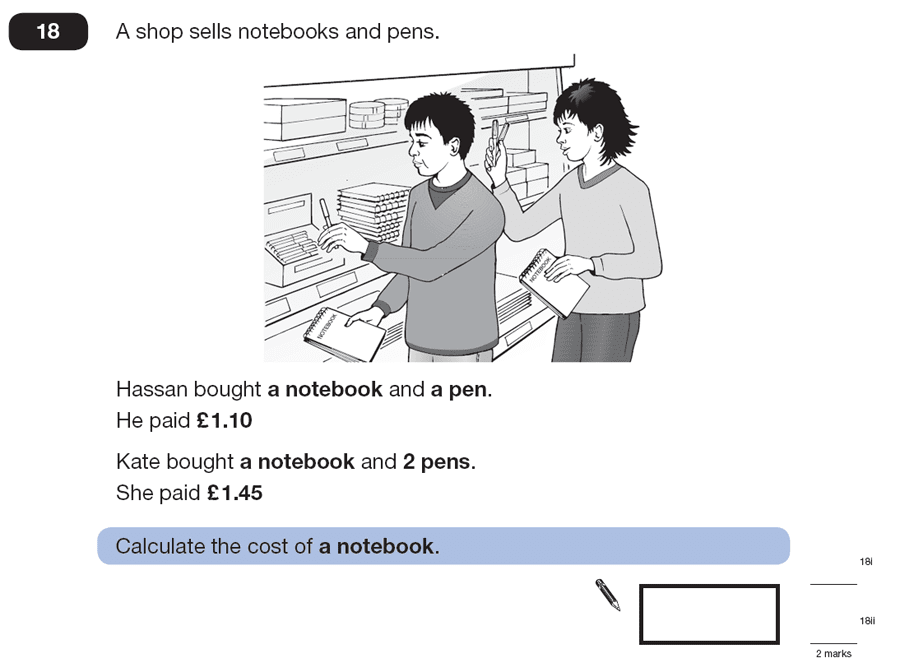 Question 18 Maths KS2 SATs Papers 2007 - Year 6 Practice Paper 1, Numbers, Word Problems, Algebra, Simultaneous Equations