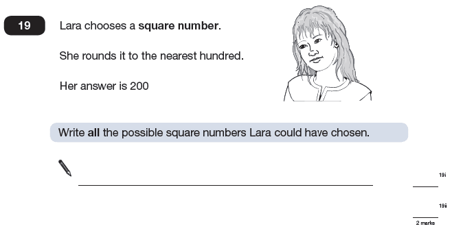 Question 19 Maths KS2 SATs Papers 2009 - Year 6 Sample Paper 2, Numbers, Square Numbers, Rounding