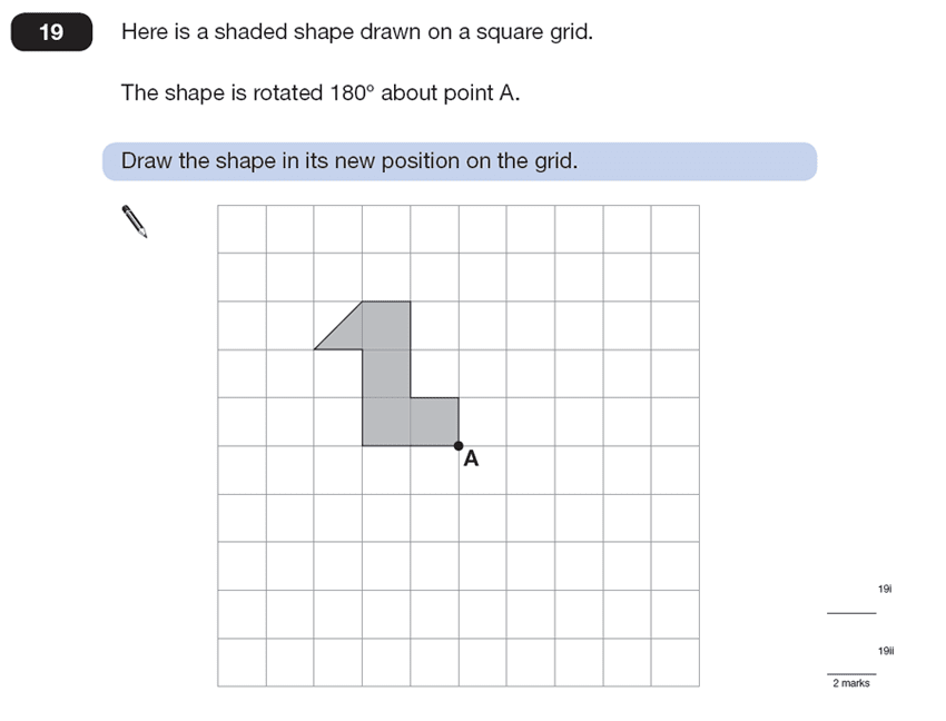 Question 19 Maths KS2 SATs Papers 2013 - Year 6 Practice Paper 2, Geometry, Rotations