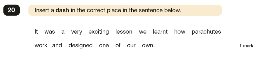 Question 20 SPaG KS2 SATs Papers 2019 - Year 6 English Sample Paper 1, Punctuation