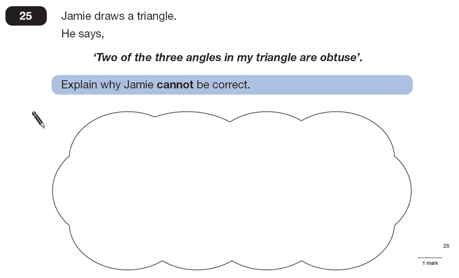 Question 25 Maths KS2 SATs Papers 2007 - Year 6 Practice Paper 1, Geometry, Triangles, Angles, Logical Problems