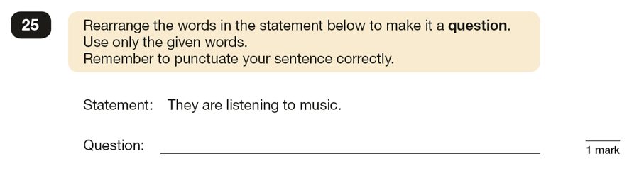 Question 25 SPaG KS2 SATs Papers 2016 - Year 6 English Practice Paper 1, Functions of sentences