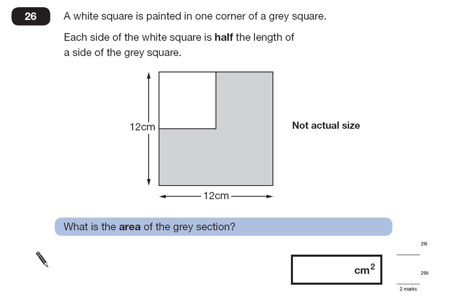 Question 26 Maths KS2 SATs Papers 2007 - Year 6 Exam Paper 2, Geometry, Square, Compound Shapes, Area & Perimeter