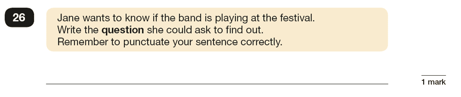 Question 26 SPaG KS2 SATs Papers 2018 - Year 6 English Practice Paper 1, Functions of sentences