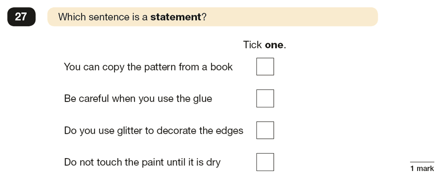 Question 27 SPaG KS2 SATs Papers 2017 - Year 6 English Sample Paper 1, Functions of sentences