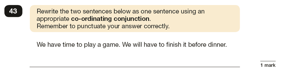 Question 43 SPaG KS2 SATs Papers 2018 - Year 6 English Practice Paper 1, Combining words, phrases and clauses