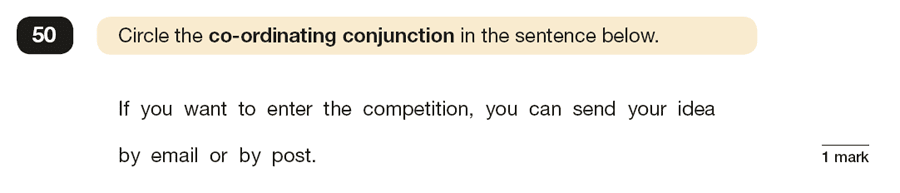 Question 50 SPaG KS2 SATs Papers 2019 - Year 6 English Practice Paper 1, Combining words, phrases and clauses