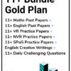 11 Plus Bundle Gold Plan - Maths, English, Verbal, Non-Verbal Papers