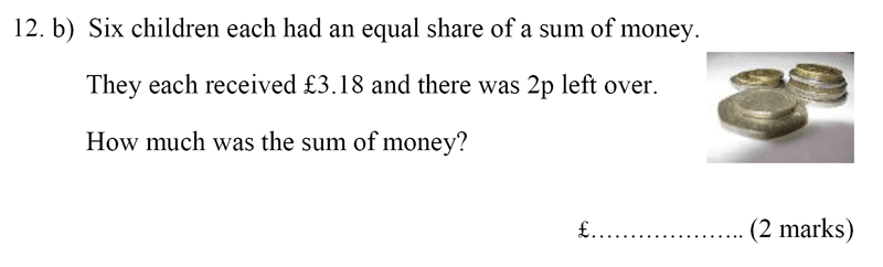 Bancroft's School - Sample 11+ Maths Paper 2020 Question 16, Numbers, Addition, Subtraction, Multiplication, Division, Money, Word Problems