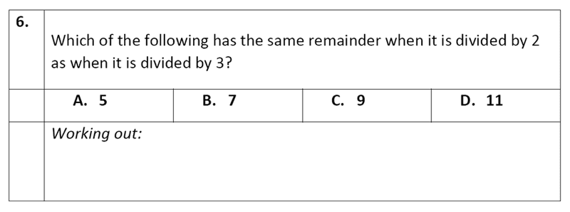Eltham College - 11 Plus Maths Sample Paper - 2020 Question 06, Numbers, Division, Word Problems, Logical Problems