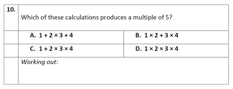 Eltham College - 11 Plus Maths Sample Paper - 2020 Question 10, Numbers, Multiples, Algebra, BIDMAS