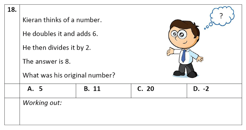 Eltham College - 11 Plus Maths Sample Paper - 2020 Question 18, Numbers, Word Problems, Algebra, Linear Equations, Logical Problems