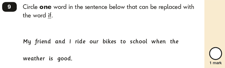 Question 09 SPaG KS1 SATs Papers 2018 - Year 2 English Practice Paper 2, Combining words, phrases and clauses