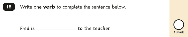 Question 18 SPaG KS1 SATs Papers 2019 - Year 2 English Sample Paper 2, Verb tenses and consistency
