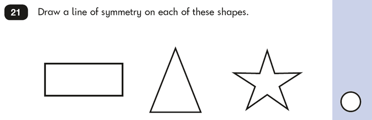 Question 21 Maths KS1 SATs Papers 2016 - Year 2 Practice Paper 2 Reasoning, Geometry, Lines of symmetry