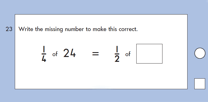 Question 23 Maths KS1 SATs Papers 2004 - Year 2 Exam Paper 2, Calculations, Multiplication, Division, Fractions, Logical problems