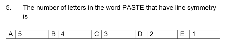 Streatham and Clapham High School - 11+ Maths Entrance Exam Section A and B 2019 Question 05, Geometry, Line symmetry