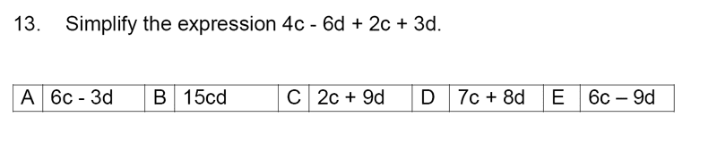 Streatham and Clapham High School - 11+ Maths Entrance Exam Section A and B 2019 Question 13, Algebra, Simplifying expressions