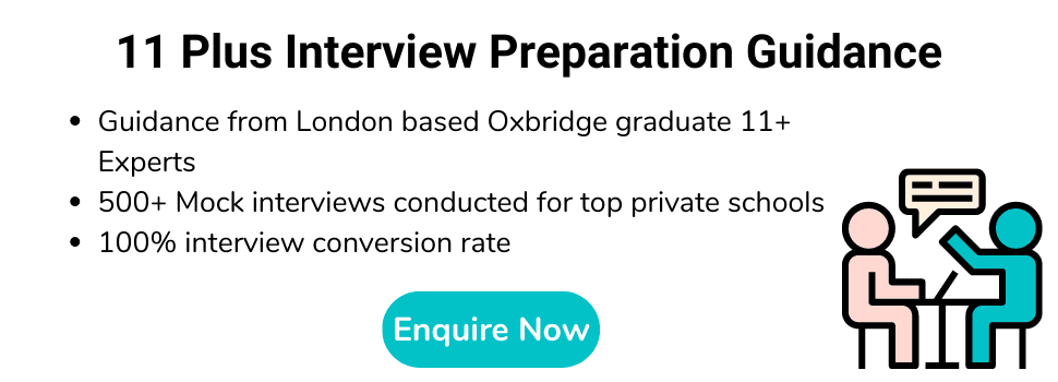 11+ Interview Preperation Guidance - Enquire Now