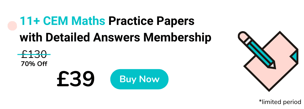 11+ CEM Style Maths Practice Papers with Detailed Answers