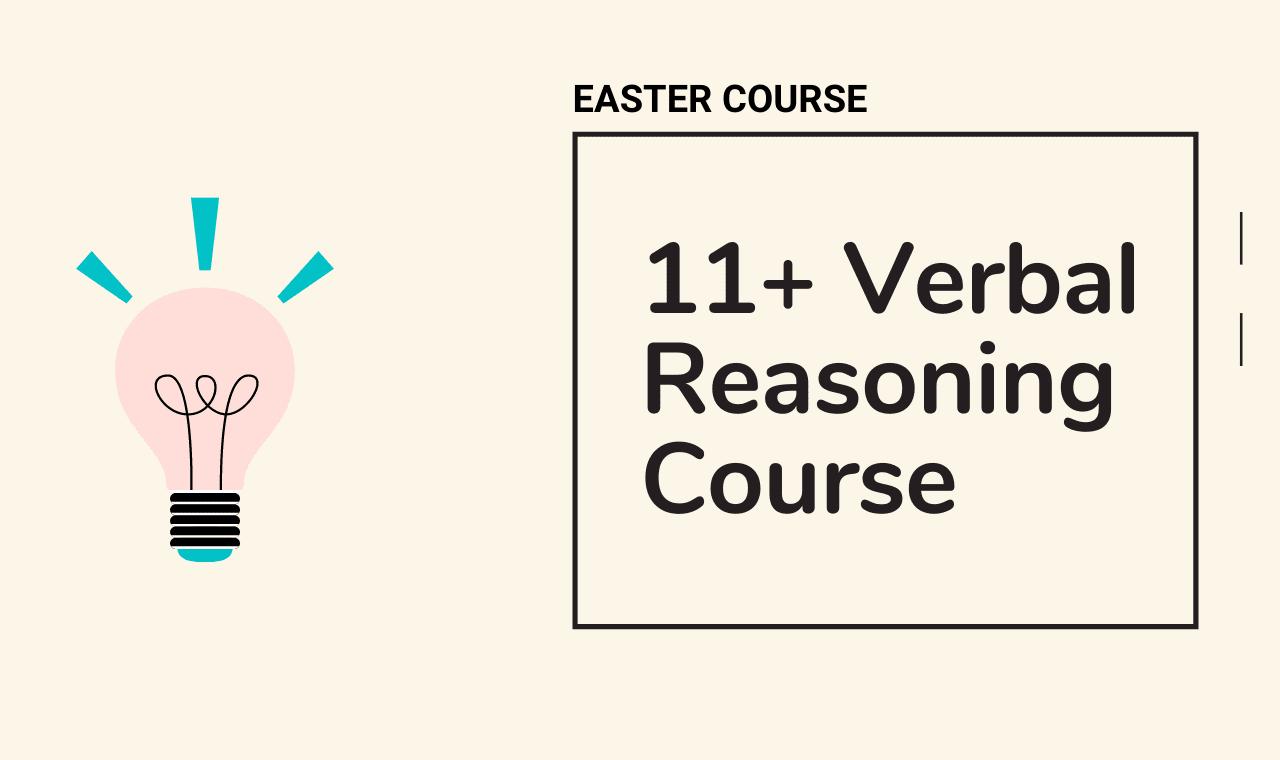 11 Plus Verbal Reasoning Easter Course