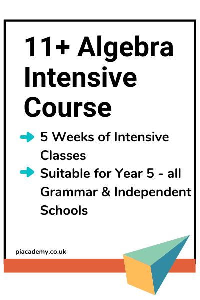 11+ Algebra Intensive Course