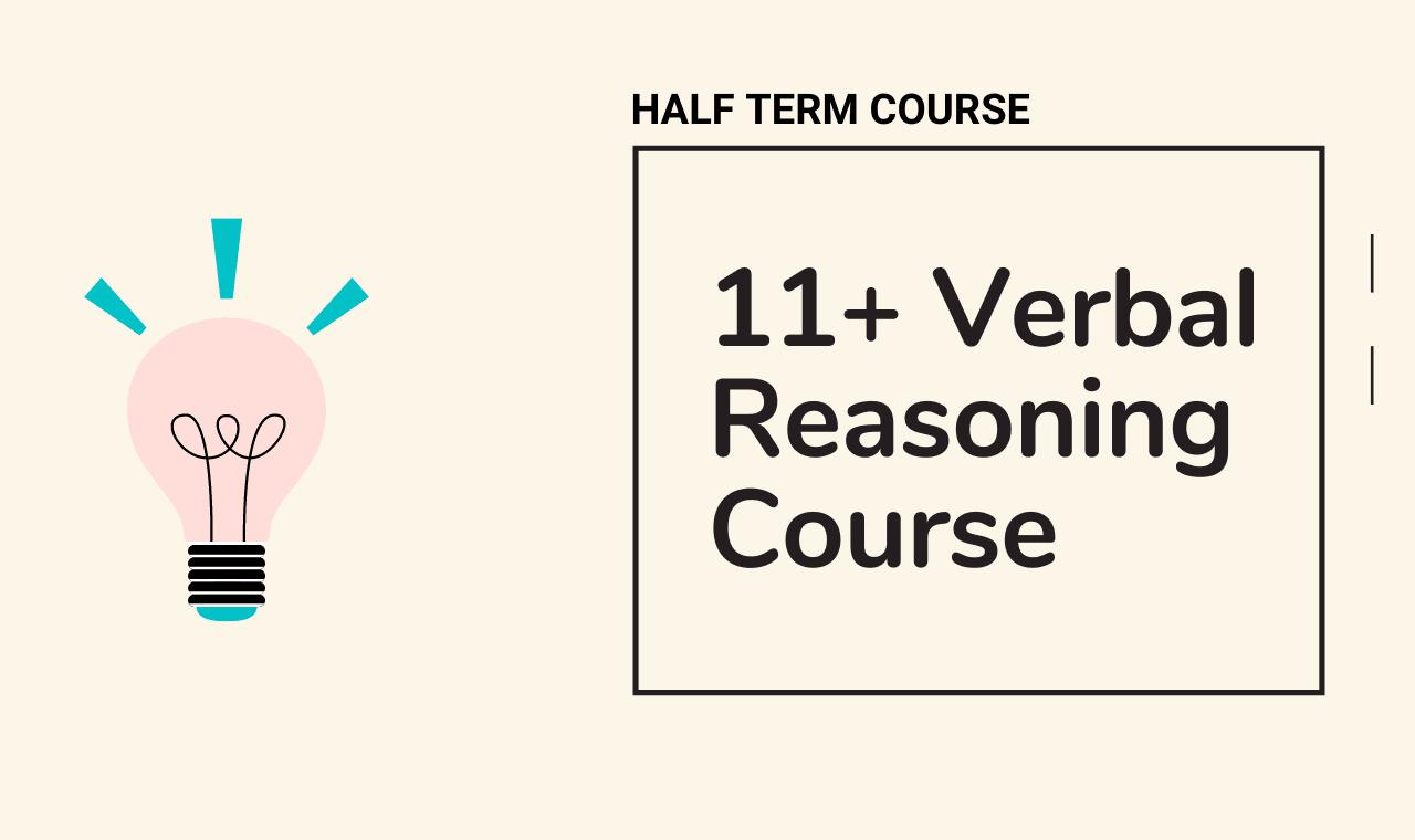 11 plus tuition - 11 Plus Verbal Reasoning Half Term Course