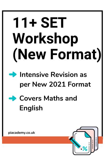 11 Plus SET Workshop New Format